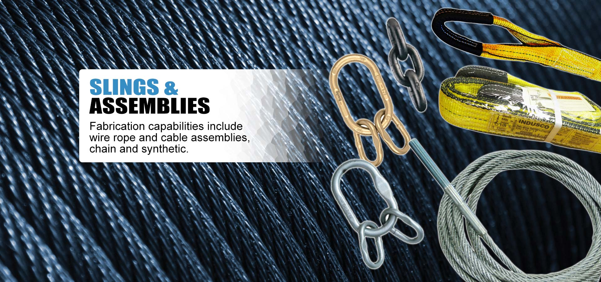 Indusco Slings & Assemblies: Wire Rope Slings, Synthetic Slings, Chain Slings